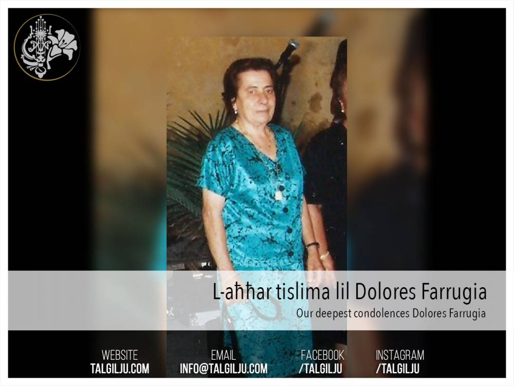 The passing away of Dolores Farrugia