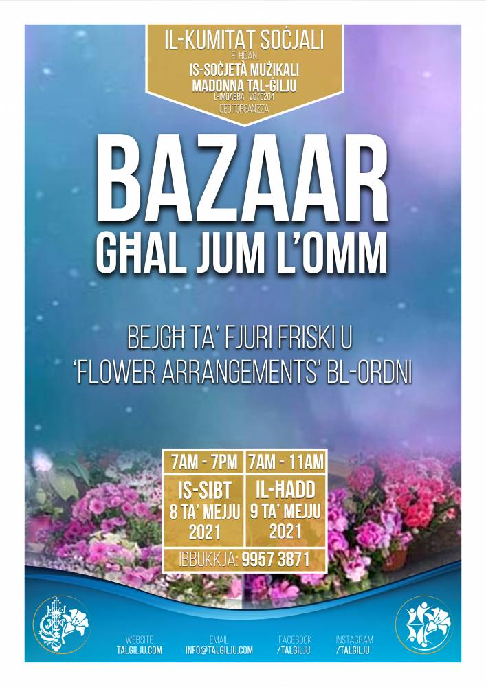 The Social Committee within the Madonna tal-Ġilju Musical Society will be organizing a 'Bazaar' in Mqabba square on the occasion of Mother's Day